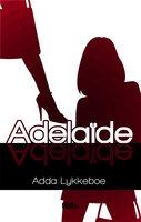 Adelaïde - Adda Lykkeboe