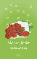 Monas Forår - Kirsten Ahlburg