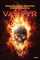 Vampyr - Teddy Vork,Martin Schjönning,Christian Reslow