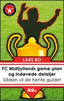 FC Midtjyllands game-plan og indøvede detaljer - Lars Bo