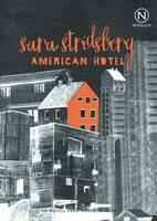 American Hotel - Sara Stridsberg