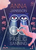 Farlig Sanning - Anna Jansson