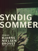 Syndig sommer - Bjarne Nielsen Brovst