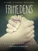 Frihedens dag - Svend Fischer-Nielsen