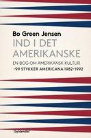 Ind i det amerikanske - Bo Green Jensen