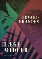 Lægemidler - Edvard Brandes