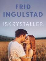 Iskrystaller - Frid Ingulstad