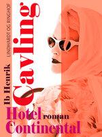 Hotel Continental - Ib Henrik Cavling
