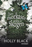 Den mörkaste delen av skogen - Holly Black