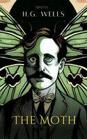 The Moth - H.G. Wells
