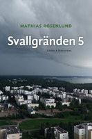 Svallgränden 5 - Mathias Rosenlund