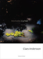 Mörkrets klarhet - Claes Andersson