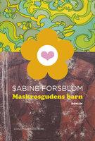 Maskrosgudens barn - Sabine Forsblom