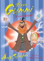 Herra Gummi ja voimakivet - Andy Stanton