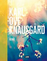 Kevät - Karl Ove Knausgård