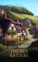 The Sea Raiders - H.G. Wells