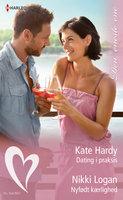 Dating i praksis/Nyfødt kærlighed - Kate Hardy, Nikki Logan