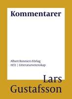 Kommentarer - Lars Gustafsson