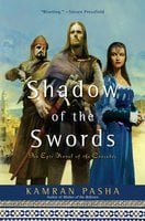 Shadow of the Swords - Kamran Pasha