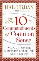The 10 Commandments of Common Sense - Hal Urban