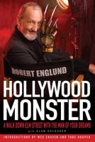 Hollywood Monster - Robert Englund,Alan Goldsher