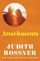 Attachments - Judith Rossner