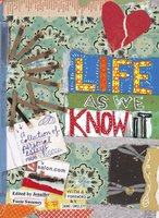 Life As We Know It: A Collection of Personal Essays from Salon.com - Various Authors