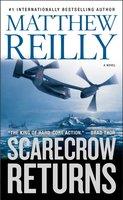 Scarecrow Returns - Matthew Reilly