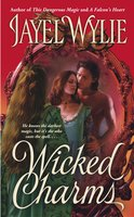 Wicked Charms - Jayel Wylie