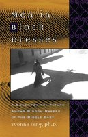 Men in Black Dresses: A Quest for the Future Among Wisdom-Makers of the Middle East - Yvonne L. Seng