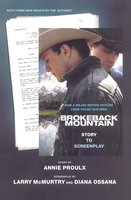 Brokeback Mountain: Story to Screenplay - Annie Proulx,Larry McMurtry,Diana Ossana