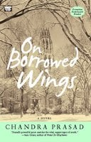On Borrowed Wings - Chandra Prasad