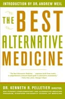The Best Alternative Medicine - Dr. Kenneth R. Pelletier