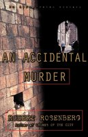 An Accidental Murder - Robert Rosenberg