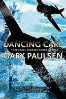 Dancing Carl - Gary Paulsen