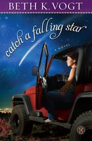 Catch a Falling Star - Beth K. Vogt