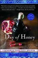 Day of Honey: A Memoir of Food, Love, and War - Annia Ciezadlo