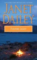 Foxfire Light - Janet Dailey