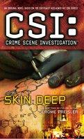 CSI: Crime Scene Investigation: Skin Deep - Jerome Preisler