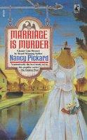 Marriage Is Murder - Nancy Pickard