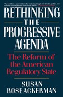Rethinking the Progressive Agenda - Susan Rose-Ackerman
