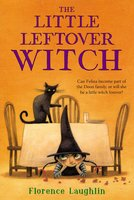 The Little Leftover Witch - Florence Laughlin