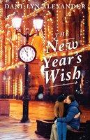 The New Year's Wish - Dani-Lyn Alexander
