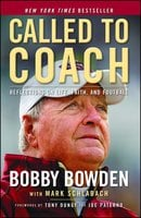 Called to Coach: Reflections on Life, Faith, and Football - Mark Schlabach,Bobby Bowden
