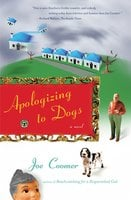 Apologizing to Dogs - Joe Coomer