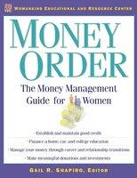 Money Order: The Money Management Guide for Women - Gail Shapiro
