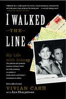 I Walked the Line: My Life with Johnny - Vivian Cash