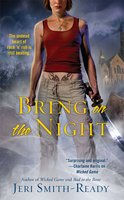 Bring On the Night - Jeri Smith-Ready