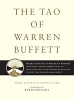 The Tao of Warren Buffett - Mary Buffett,David Clark
