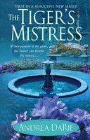 The Tiger's Mistress - Andrea DaRif